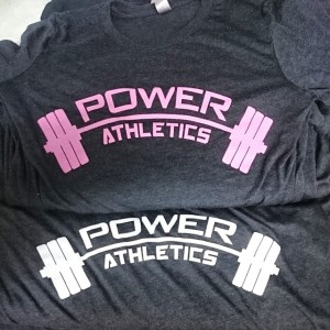 Power Athletics – waterbased printing on tri-blends