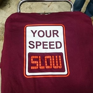 Your Speed: SLOW. #screenprinting #slow #cars #carshow #party
