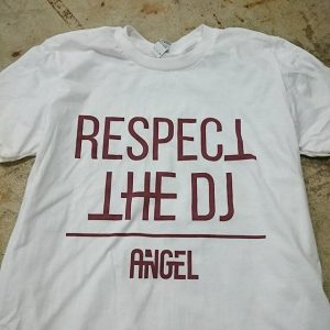 Respect The DJ – #screenprinting #waterbased #matsuicolor