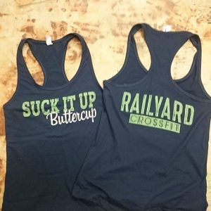 Suck it up buttercup – Railyard Crossfit #waterbased #screenprinting #matsuicolor